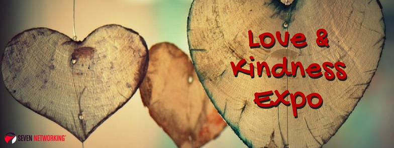Love and Kindness Expo - Seven Networking